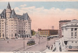 1930'S CPA CANADA- VIEW OF CHATEAU AND BRIDGE, OTTAWA, CANADA. VALENTINE & SONS - BLEUP - Ottawa