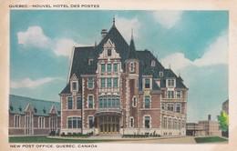 1930'S CPA CANADA- QUEBEC. NOUVEL HOTEL DES POSTES. NEW POST OFFICE  - BLEUP - Québec - La Cité
