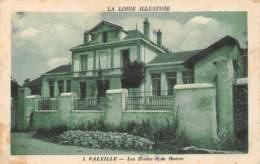 42 - VALEILLE - Les Ecoles Et La Mairie - Autres Communes