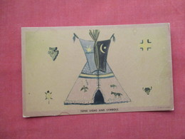 Tepee Signs & Symbols    Ref  3467 - Indiani Dell'America Del Nord