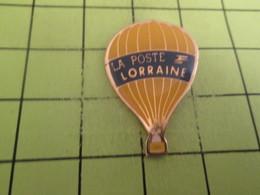413d Pin's Pins / Beau Et Rare : THEME : MONTGOLFIERES / LA POSTE LORRAINE BALLON LIBRE Bonjour La Rapidité ! - Fesselballons