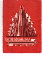 REGNO D'ITALIA PAGELLA SCOLASTICA ANNO 1930 MINIST.EDUCAZIONE NAZIONALE-OP.NAZ.BALILLA - Diplomi E Pagelle