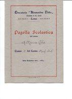 REGNO D'ITALIA PAGELLA SCOLASTICA ANNO 1932/1933 E 1933/34 - Diplomas Y Calificaciones Escolares