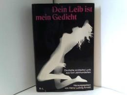 Dein Leib Ist Mein Gedicht - Deutsche Erotische Lyrik Aus Fünf Jahrhunderten - Bücher, Zeitschriften, Comics