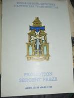 Rare Livret école De Sous-officiers D'active Des Transmissions Promotion Sergent Freze Agen Le 30 Mars 1980 - Books, Magazines  & Catalogs