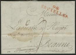 """1808 """"94 / BRUXELLES"""" (41*11) En Rouge S/ Lettre Datée Du 16 Avril 1808 Et Adressée à Beaune. - Poststempel (Briefe)"""