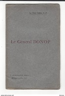 GENERAL RAOUL DONOP ( 1841 - 1910 ) Souvenirs , Brochure Père Vallée - Lettres Et Cdv Autographe ( Akoun ) - Autogramme & Autographen