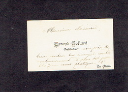LA GLEIZE 1903 ANCIENNE CARTE DE VISITE - Ernest COLLARD - Instituteur - Visitekaartjes