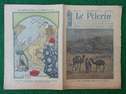 Revue Illustrée Le Pèlerin - Janvier 1923 - Cana En Galilée - Arrivée De La Mission Saharienne à Ouargla En Algérie - Journaux - Quotidiens