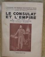 Le Consulat Et L'Empire - Books, Magazines, Comics