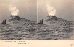 ¤¤  -   ETATS-UNIS    -   Carte-Stéréo    -  YELLOWSTONE   -  Un Geyser Géant  -  ¤¤ - Yellowstone