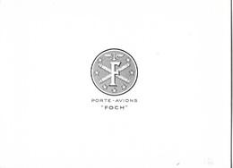 """PORTE - AVIONS  """"   FOCH """"  CARTON  PLIE  AVEC  A  L' INTERIEUR  UN  DOUBLE   FEUILLET  ( Genre Carte De Voeux )  . - Guerre"""