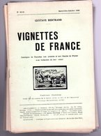 Gustave Bertrand ( 1937 -1946 )  / Vignettes De France +sanctuaires Et Pelerinages RARE RARE - Magazines