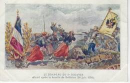 MILITARIA - LE DRAPEAU Du 2 E ZOUAVES  Décoré D'apres La Bataille De Solferino ( 24 Juin 1859 ) - Coll. Petit Parisien - Other Wars