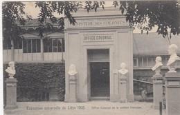 LIEGE / EXPOSITION UNIVERSELLE 1905  /   OFFICE COLONIAL DE LA SECTION FRANCAISE - Liege