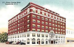 Fayetteville N.C. - Prince Charles Hotel - Unused - 2 Scans - Fayetteville