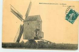 MONTAINVILLE - Le Moulin - Windmill - Autres Communes