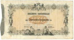 250 LIRE BIGLIETTO CONSORZIALE REGNO D'ITALIA 30/04/1874 MB/BB - Biglietti Consorziale