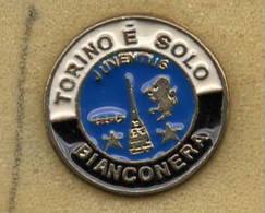 Soccer Pins Torino è Solo Bianconera Juve Vecchio Cuore BiancoNero Calcio Football Juventus Spilla - Calcio