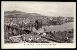 Postal Fotografico De VALENÇA Fronteira, Ponte, Comboio. Border To SPAIN - BRIDGE W/TRAM Douane. Vtg Postcard  PORTUGAL - Viana Do Castelo