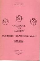 Catalogue Des Cachets Courriers Convoyeurs Ligne - 1877-1966 - Vincent Pothion 1990 - Railways