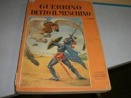 LIBRO GUERRINO DETTO IL MESCHINO -EDIZIONI G.MALIPIERO 1955 - Libri, Riviste, Fumetti