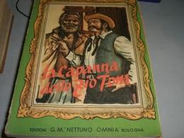 LIBRO LA CAPANNA DELLO ZIO TOM -EDIZIONI G.M OMNIA NETTUNO 1954 - Klassiekers