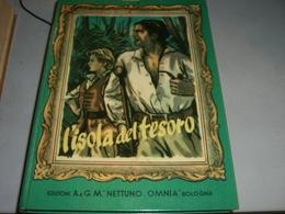 LIBRO L'ISOLA DEL TESORO -EDIZIONI G.M OMNIA NETTUNO 1952 - Klassiekers
