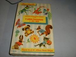 LIBRO IL SOLDATO CUOR CONTENTO  -EDIZIONI A& G.M.NETTUNO OMNIA 1953 - Novelle, Racconti