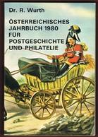 Österreich Jahrbuch Für Postgeschichte  Und Philatelie 1980 - Manuali