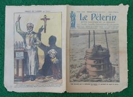 Revue Illustrée Le Pèlerin - Juin 1923 - Tank Sous-marin Pour Le Renflouement - Remise De La Rose D'Or En Espagne - Journaux - Quotidiens
