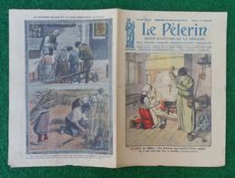 Revue Illustrée Le Pèlerin - Juillet 1923 - Paris - Le Miracle Des Billettes - Journaux - Quotidiens