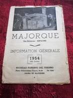 1954 MALLORCA ESPANA ILES BALEARES GUÍA PANTALLA TURÍSTICA-EXCURSIONES-PROGRAMA SOCIEDAD FOMENTO DEL TOURISME CARD PALMA - Folletos Turísticos