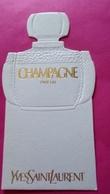 CHAMPAGNE   De  YVES SAINT LAURENT - Perfume Cards