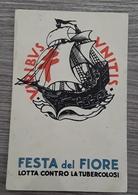 Cartolina Pubblicitaria - Propaganda Antitubercolare - Festa Del Fiore */* - Pubblicitari