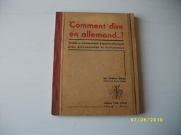 Comment Dire En Allemand 1940 - Bücher, Zeitschriften, Comics