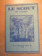 Revue Scout De France 137 1931 Doumer Feu Saint Jean Indochine Paul Coze Canada Vie En Region - Libri, Riviste, Fumetti