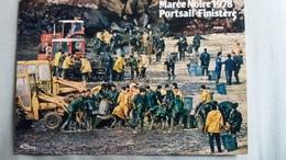 CPSM PORTSALL FINISTERE BRETAGNE MAREE NOIRE 16 MARS 1978 L ARMEE VENUE AIDER LES HABITANTS ECOLOGIE ED CIM - Otros Municipios