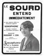 1928 Sonophone J. Plisson Boulevard Bonne-Nouvelle Paris - Le Sourd Entend Immédiatement -Prothèse Auriculaire Publicité - Pubblicitari