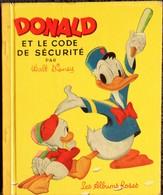 Les Albums Roses - DONALD Et Le Code De Sécurité - Walt Disney - ( EO 1955 ) . - Bücher, Zeitschriften, Comics
