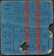 JZ1118 BELGIUM HOLLAND 1st Cl Rotterdam - Anvers Est A11MARS*6S Billet Ticket Fahrkarte - Spoorwegen