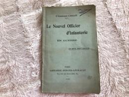 Manuel Le Nouvel Officier D'Infanterie En Guerre De 1916 - Documents Historiques
