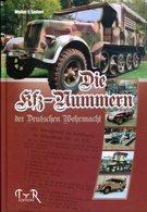 Die KFZ-Nummern Der Deutschen Wehrmacht. Seifert, Walter E. - German