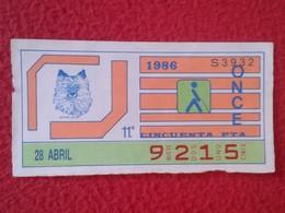 CUPÓN DE ONCE SPANISH LOTTERY CIEGOS SPAIN LOTERÍA LOTERIE ESPAÑA BLIND 1986 ANIMALES CHIEN PERRO DOG GRAN LULU VER FOTO - Billetes De Lotería