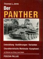 Der Panther - Entwicklung, Ausführungen, Varianten, Charakteristische Merkmale, Kampfwert. Jentz, Thomas L. - Deutsch