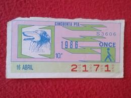 CUPÓN DE ONCE SPANISH LOTTERY CIEGOS SPAIN LOTERÍA LOTERIE ESPAÑA BLIND 1986 ANIMALES CHIEN PERRO DOG PASTOR ESCOCÉS VER - Billetes De Lotería