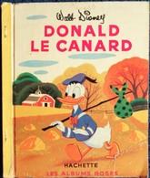 Walt Disney - DONALD Le Canard  - Les Albums Roses - Hachette - ( 1954 ) . - Bücher, Zeitschriften, Comics
