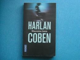 HARLAN COBEN - Mauvaise Base -   La Nouvelle Heurte Myron,comme Une Batte De Base-ball;;Clu Haid,joueur................. - Livres, BD, Revues