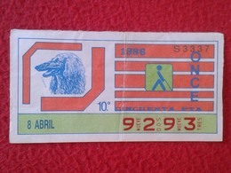 CUPÓN DE ONCE SPANISH LOTTERY LOTERIE SPAIN CIEGOS BLIND LOTERÍA ESPAÑA 1986 PERRO DOG CHIEN AFGANO AFGHAN LEBREL HOUND - Billetes De Lotería