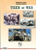 Tiger At War. Trojca, Waldemar/ Münch, Karlheinz - Deutsch
